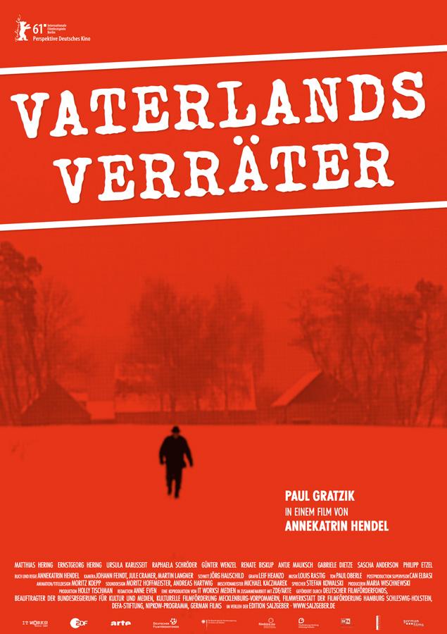 Vaterlandsverräter - Dokumentarfilm von Annekatrin Hendel, D 2011 in Koproduktion mit ZDF und Arte
