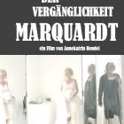 SCHÖNHEIT DER VERGÄNGLICHKEIT-MARQUARTD