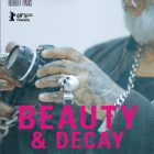 BEAUTY AND DECAY @Helsinki International Film Festival – Love & Anarchy